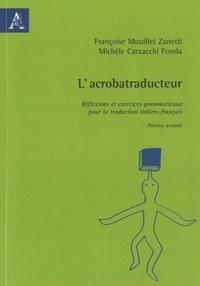 L'acrobatraducteur - Michèle Carzacchi Fonda | Showmesound.org