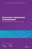 Michèle Casanova et Georges Nurdin - Evolution et perspectives du management - De l'Antiquité à la Renaissance : à la recherche des leçons perdues.