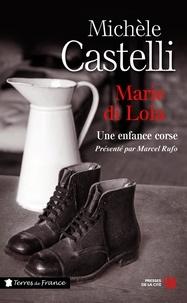 Michèle Castelli - TERRES FRANCE  : Marie di Lola.