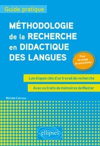 Méthodologie de la recherche en didactique des langues - Guide pratique. Les étapes clés dun travail de recherche. Pour un usage en autonomie.pdf