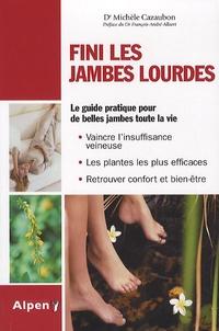 Michèle Cazaubon - Fini les jambes lourdes - Jambes lourdes : du nouveau avec la phyto.