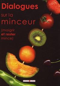 Michèle Chabert et Raymond Ané - Dialogues sur la minceur - Maigrir et rester mince.