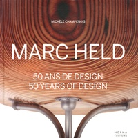 Michèle Champenois - Marc Held - 50 ans de design.