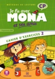 Michèle Charbonnier et Joël Garnier - Je lis avec Mona et ses amis CP - Cahier d'exercices 2, programmes 2008.