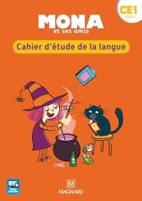 Michèle Charbonnier et Nathalie Chatry - Mona et ses amis CE1 - Cahier d'étude de la langue.