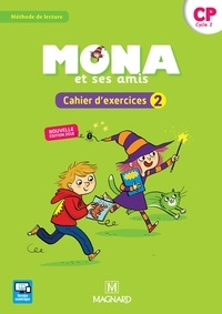 Michèle Charbonnier et Joël Garnier - Mona et ses amis CP - Cahier d'exercices 2.