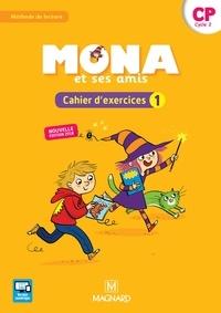Michèle Charbonnier et Joël Garnier - Mona et ses amis - Méthode de lecture - Cahier d'exercices 1 CP cycle 2.