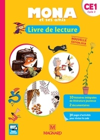Michèle Charbonnier et Joël Garnier - Mona et ses amis - Livre de lecture CE1 cycle 2.