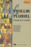 Michèle Charpentier et Nancy Guberman - Vieillir au pluriel - Pespectives sociales.