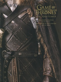 Michele Clapton - Game of thrones - Les costumes.