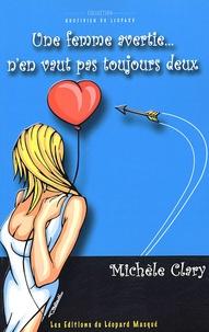 Michèle Clary - Une femme avertie... n'en vaut pas toujours deux.