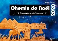 Michèle Clavier - Chemin de Noël - A la rencontre du Sauveur.