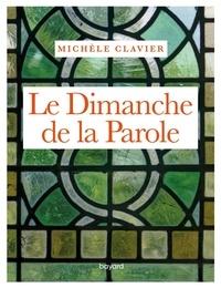 Michèle Clavier - Le dimanche de la parole.