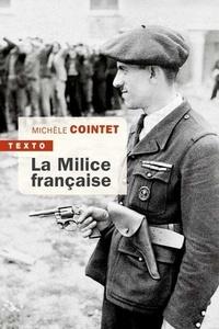 Michèle Cointet - La milice française.