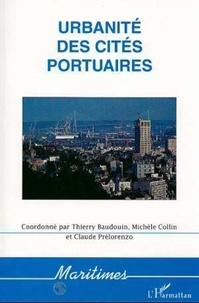 Michèle Collin et Claude Prelorenzo - Urbanité des cités portuaires.