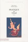 Michèle Conjeaud et Wanee Pooput - Pratique du thaï - Tome 1. 1 CD audio
