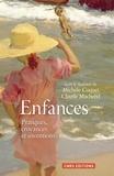 Michèle Coquet et Claude Macherel - Enfances - Pratiques, croyances et inventions.