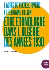 LAurès de Thérèse Rivière et Germaine Tillion - Etre ethnologue dans lAlgérie des années 1930.pdf