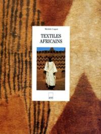 Michèle Coquet - Textiles africains.