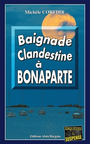 Michèle Corfdir - Baignade clandestine à Bonaparte.