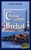 Michèle Corfdir - Chasse à corps à Bréhat - Un thriller breton haletant.
