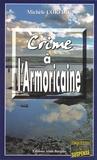Michèle Corfdir - Crime à l'Armoricaine.