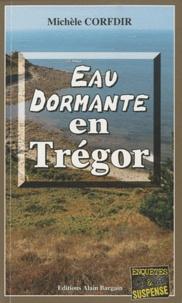 Michèle Corfdir - Eau dormante en Trégor.