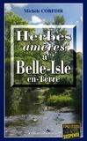 Michèle Corfdir - Herbes amères à Belle-Isle-en-Terre - Un thriller mystérieux en Bretagne.