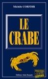 Michèle Corfdir - Le crabe.