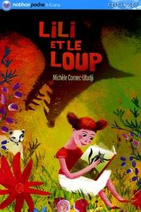 Michèle Cornec-Utudji - Lili et le loup.