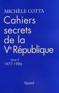 Cahiers secrets de la Ve République - Tome 2, 1977-1986.pdf