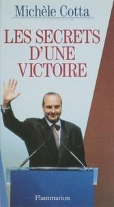 Michèle Cotta - Les secrets d'une victoire.