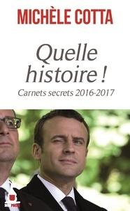 Michèle Cotta - Quelle histoire !.