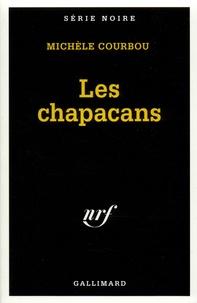 Michèle Courbou - Les chapacans.