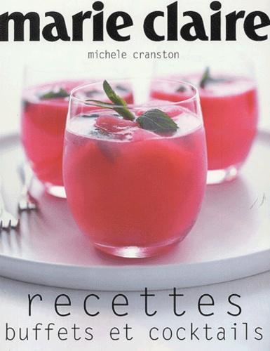 Michele Cranston - Recettes buffets et cocktails Marie Claire.