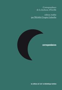 Michèle Crogiez-Labarthe - Correspondance de la duchesse d'Enville.