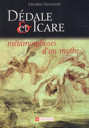 Dédale et Icare. Métamorphoses d'un mythe