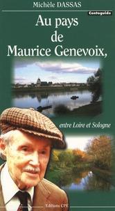 Michèle Dassas - Au pays de Maurice Genevoix, entre Loire et Sologne.