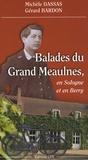 Michèle Dassas et Gérard Bardon - Balades du Grand Meaulnes - En Sologne et en Berry.