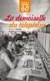 Michèle Dassas - La demoiselle du téléphone.