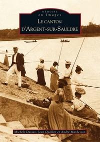 Michèle Dassas et Jean Quillier - Le canton d'Argent-sur-Sauldre.