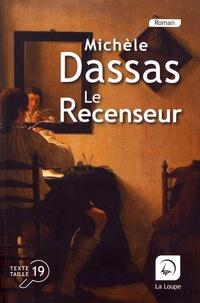 Michèle Dassas - Le recenseur.