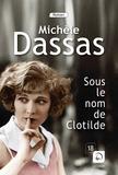 Michèle Dassas - Sous le nom de Clotilde.