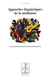 Michele De Gioia et Mario Marcon - Approches linguistiques de la médiation.
