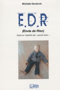 """Michèle Declerck - EDR (Envie de Rien) - Essai sur l'apathie des """"grands ados""""."""