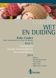 Michèle Deconynck et Tom Goffin - Wet & Duiding Kids-Codex Boek V - Arbeidsrecht, Socialezekerheidsrecht, Gezondheidsrecht - Tweede bijgewerkte editie.