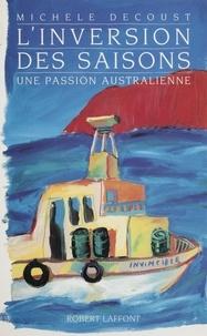Michèle Decoust - L'Inversion des saisons.