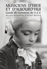 Musiciens dhier et daujourdhui - Guide de lamateur de A à Z.pdf