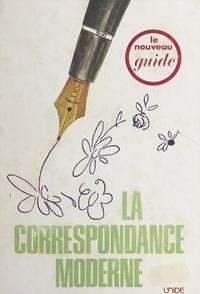 Michèle Deleplanque - La correspondance moderne.