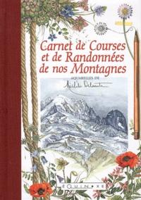 Michèle Delsaute - Carnet de Courses et de Randonnées de nos Montagnes.